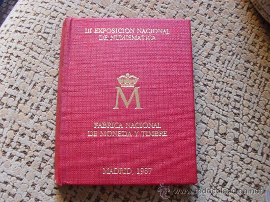 2 EXPOSICION NACIONAL DE NUMISMATICA 1987, GASTOS DE ENVIO INCLUIDOS (Numismática - España Modernas y Contemporáneas - FNMT)