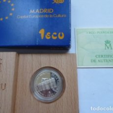Monedas FNMT: MONEDA DE PLATA 1 ECU MADRID CAPITAL EUROPEA CULTURA, PUERTA DE ALCALA, CERTIFICADO, LUJO. Lote 205250486