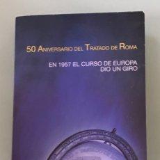 Monedas FNMT: MONEDAS 12€ Y 2 € DE 2007. 50 ANIVERSARIO TRATADO DE ROMA. PLATA DE LEY. CARTERITA OFICIAL.. Lote 207642935