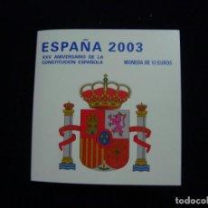 Monedas FNMT: ESPAÑA 2003. 12 EUROS. FNMT XXV ANIVERSARIO DE LA CONSTITUCIÓN ESPAÑOLA (CARTERA). Lote 224747592