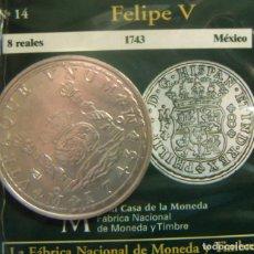 Moedas FNMT: REPRODUCCION MONEDA FELIPE V 8 REALES 1743 MEXICO BAÑO DE PLATA EN ENVASE ORIGINAL. Lote 254073780