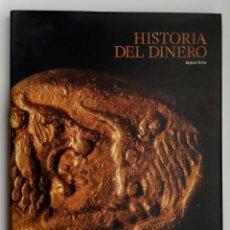 Monedas FNMT: LIBRO HISTORIA DEL DINERO POR RAFAEL FERIA LUNWERG EDITORES Y FABRICA NACIONAL DE LA MONEDA 1999. Lote 258810920
