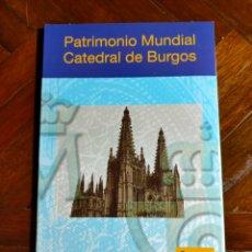 Monedas FNMT: CARPETA LUJO CATEDRAL DE BURGOS + HOJA BLOQUE + PRUEBA DE LUJO + MONEDA DE 2-€ SIN CIRCULAR. Lote 270158463
