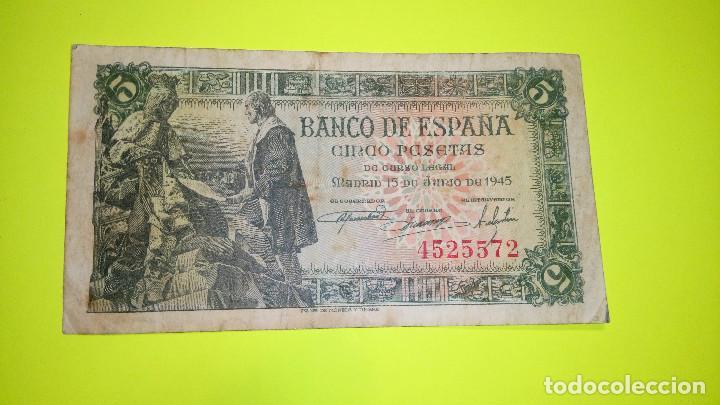 BILLETE DE 5 PESETAS. 15.06.1.945 SIN SERIE 4.525.572 FOTOS VARIAS Y DESCRIPCION. (Numismática - España Modernas y Contemporáneas - Estado Español)