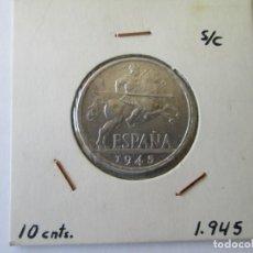Monedas Franco: ESTADO ESPAÑOL * 10 CENTIMOS 1945 * S/C. Lote 156855946