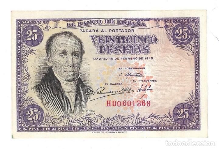BILLETE. BANCO DE ESPAÑA. 25 PESETAS. 1946. FLOREZ ESTRADA. VER. PLANCHA (Numismática - España Modernas y Contemporáneas - Estado Español)