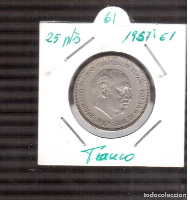 MONEDAS DE 25 PESETAS DE FRANCO 1957/61 LAS QUE VES (Numismática - España Modernas y Contemporáneas - Estado Español)