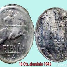 Monedas Franco: ESTADO ESPAÑOL (FRANCO) 10 CENTIMOS 1940 ALUMINIO.EXCELENTE BUEN ESTADO.EBC-.CATº.30 €. Lote 199326056