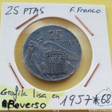 Monedas Franco: *ERROR* 25 PTAS 1957*68 CANTO LISO EN REVERSO. Lote 203049126