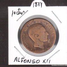 Monedas Franco: MONEDAS DE ESPAÑA ALFONSO XII AÑO 1877 10 CENTIMOS LA QUE VES. Lote 252059905