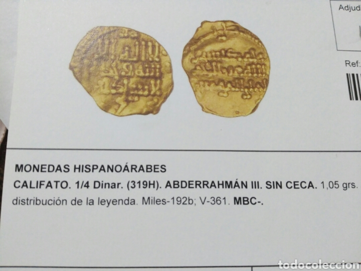 Hispanic Arab Coins: Califato Córdoba 1/4 dinar (319 H) Abderraman III 1,05 gr oro certificado autenticidad - Foto 7 - 106592666