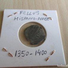 Monedas hispano árabes: AL ANDALUS , FELLUS HISPANO ARABE , 1350-1400.. Lote 290092488