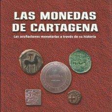 Monedas ibéricas: ¡NOVEDAD 2017! LAS MONEDAS DE CARTAGENA DE JOSE M. CONESA. Lote 105712231