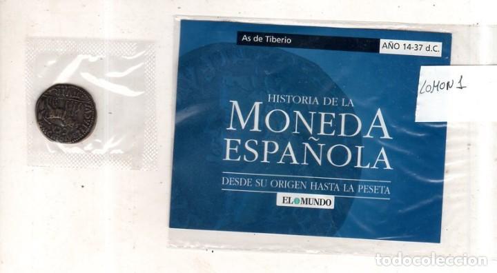 HISTORIA DE LA MONEDA ESPAÑOLA. EL MUNDO. AS DE TIBERIO. (Numismática - Periodo Antiguo - Roma Imperio)