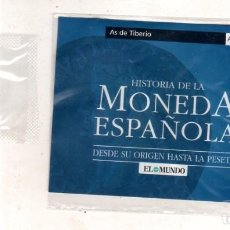 Monedas Imperio Romano: HISTORIA DE LA MONEDA ESPAÑOLA. EL MUNDO. AS DE TIBERIO.. Lote 267541174