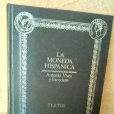 Monedas Imperio Romano: LA MONEDA HISPANICA. Lote 222272165