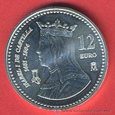 Monedas Juan Carlos I: MONEDA DE 12 EUROS PLATA, ESPAÑA, 2004 , CENTENARIO ISABEL LA CATOLICA , ORIGINAL CON FUNDA. Lote 222749466