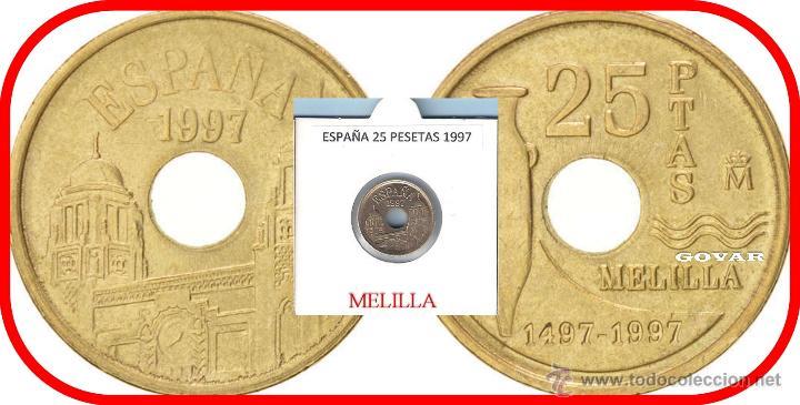 ESPAÑA MONEDA DE 25 PESETAS, JUAN CARLOS, AÑO 1997 MELILLA, BUENA CONSERVACION (Numismática - España Modernas y Contemporáneas - Juan Carlos I)