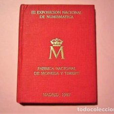 Monedas Juan Carlos I: CARTERA E-87 F.N.M.T. -III EXPOSICION NACIONAL DE NUMISMATICA-MADRID 1987. Lote 196400808