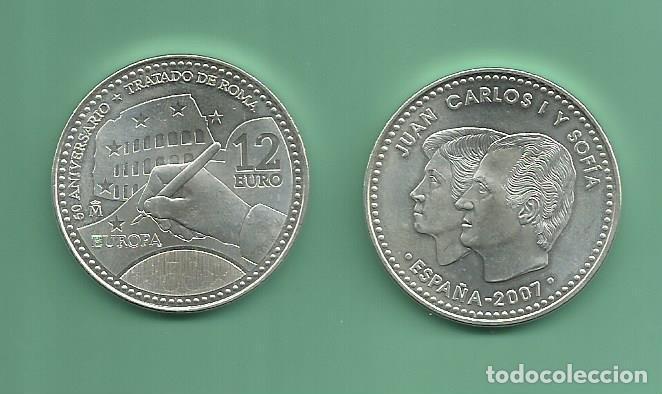 PLATA-ESPAÑA: 12 EUROS 2007. TRATADO DE ROMA (Numismática - España Modernas y Contemporáneas - Juan Carlos I)