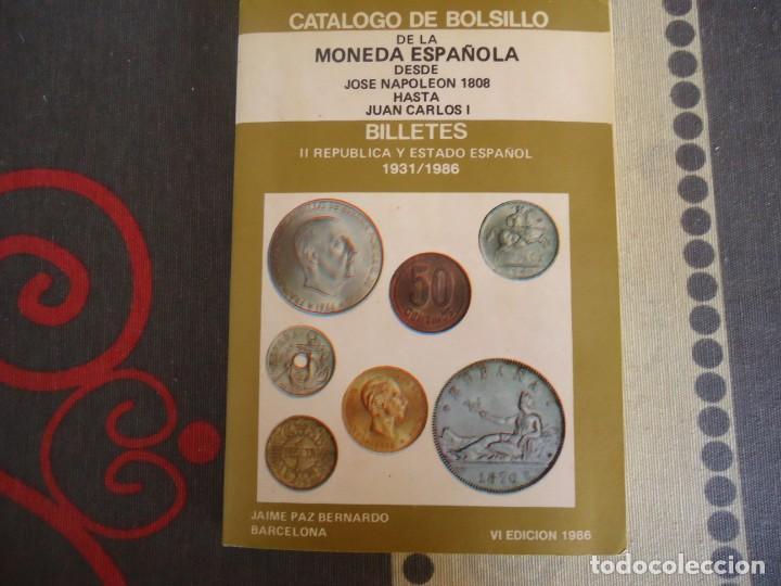 CATALOGO DE BOLSILLO DE LA MONEDA ESPAÑOLA DESDE JOSE NAPOLEON HASTA JUAN CARLOS I (Numismática - España Modernas y Contemporáneas - Juan Carlos I)