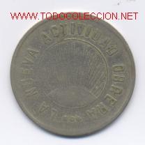 LA NUEVA ACTIVIDAD OBRERA- 2 PESETAS (Numismática - España Modernas y Contemporáneas - Locales y Fichas Dinerarias y Comerciales)