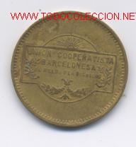 UNION COOP. BARCELONESA- 10 CENTIMOS (Numismática - España Modernas y Contemporáneas - Locales y Fichas Dinerarias y Comerciales)