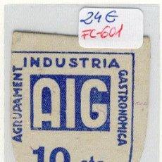 Monedas locales: (FC-601) VALE 10 CTS.AGRUPAMENT INDUSTRIA GASTRONOMICA - GUERRA CIVIL. Lote 3201971