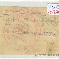 Monedas locales: (FC-874)VALE 25 KG.ARROZ PARTIT SOCIALISTA UNIFICAT DE CATALUNYA-TARREGA(GUERRA CIVIL). Lote 4866773