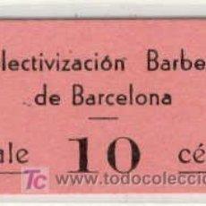Monedas locales: (FC-1006)VALE 10 CTS.COLECTIVIZACION BARBEROS DE BARCELONA-GUERRA CIVIL. Lote 5220766