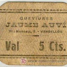 Monedas locales: (FC-1079)VALE 5 CTS.QUEVIURES JAUME AUVI DE VANDELLOS(TARRAGONA)-GUERRA CIVIL. Lote 5875716