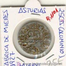 Monedas locales: (FC-1101)FICHA 25 CTS.FABRICA DE MIERES(ASTURIAS).. Lote 6210977