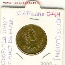 Monedas locales: FICHA COOP.LA UNIO,CANET DE MAR.10CTS. Lote 1760229