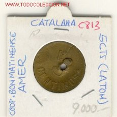 Monedas locales: FICHA COOP.BONMATINENSE AMER (GIRONA)5 CTS.. Lote 1100071