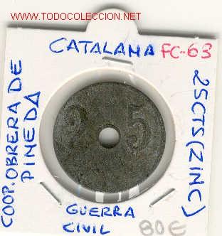 FICHA(FC-63) 25 CTS.COOPERATIVA OBRERA DE PINEDA-GUERRA CIVIL (Numismática - España Modernas y Contemporáneas - Locales y Fichas Dinerarias y Comerciales)