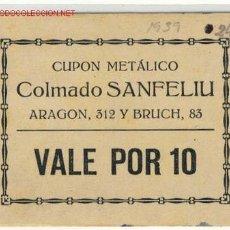 Monedas locales: (FC-261) VALE POR 10 COLMADO SANFELIU. Lote 2408729