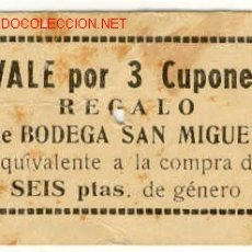 Monedas locales - (FC-297) VALE 3 CUPONES BODEGA SAN MIGUEL DE BARCELONA - 2409053