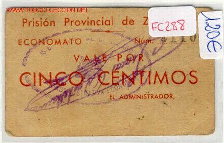 (FC-288)VALE 5 CTS.PRISION PROVINCIAL DE ZARAGOZA (Numismática - España Modernas y Contemporáneas - Locales y Fichas Dinerarias y Comerciales)