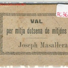 Monedas locales: (FC-363) VALE 1/2 DOCENA DE CALCETINES JOSEPH MASALLERA ALPARGATERO DE SANT FELIU DE PALLAROLS. Lote 2420660