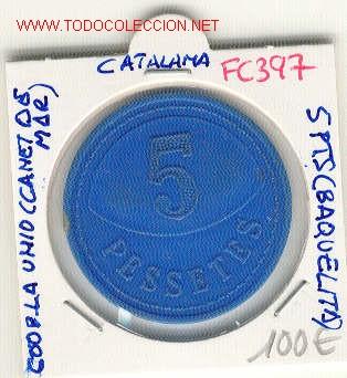 (FC-397) FICHA 5 PTS.COOPERATIVA LA UNIO - CANET DE MAR (Numismática - España Modernas y Contemporáneas - Locales y Fichas Dinerarias y Comerciales)