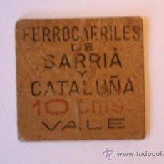 Monedas locales: FERROCARRILES DE SARRIA Y CATALUÑA 10 CMS BARCELONA CARTON GUERRA CIVIL RARA - TRENES - TREN. Lote 10814576