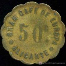 Monedas locales: FICHA DE 50 CTMS. GRAN CAFE DE EUROPA. ALICANTE AÑOS 30-40. Lote 23304501