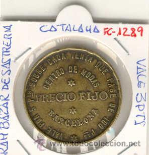 (FC-1289)FICHA VALE 3 PTS.GRAN BAZAR DE SASTRERIA(BARCELONA) (Numismática - España Modernas y Contemporáneas - Locales y Fichas Dinerarias y Comerciales)