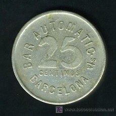 Monedas locales: MEDALLA O FICHA , 25 CENTIMOS BAR AUTOMATIC BARCELONA , F441. Lote 27451347
