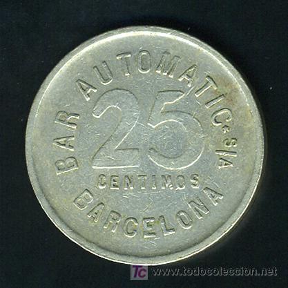 Monedas locales: MEDALLA O FICHA , 25 CENTIMOS BAR AUTOMATIC BARCELONA , F441 - Foto 2 - 27451347