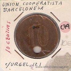 Monedas locales: C79-UNIÓN COOPERATISTA. 10 CÉNTIMOS. BARCELONA. Lote 22530005