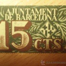 Monedas locales: AJUNTAMENT DE BARCELONA 15 CENTIMOS 1937. Lote 26013203
