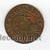 FICHA DE 15 CENTIMOS ELECTRICIDAD SANTA ISABEL (Numismática - España Modernas y Contemporáneas - Locales y Fichas Dinerarias y Comerciales)