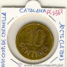 Monedas locales: (FC-1369)FICHA 10 CTS.UNIO DE COOPERADORS DE CORNELLA. Lote 18191320