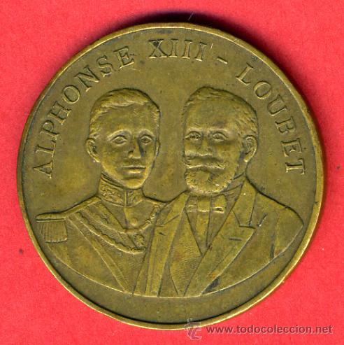 FICHA O MEDALLA ALFONSO XIII Y LOUBET, PARIS 1905 , ORIGINAL, F707 (Numismática - España Modernas y Contemporáneas - Locales y Fichas Dinerarias y Comerciales)
